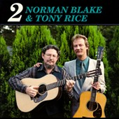 Norman Blake/Tony Rice: Norman Blake and Tony Rice 2