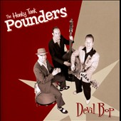 The Honky Tonk Pounders: Devil Bop