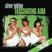 Fascinating Aïda: Silver Jubilee