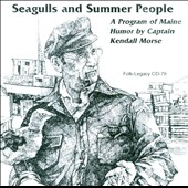 Captain Kendall Morse: Seagulls & Summer People *