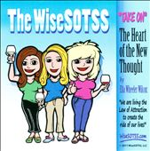 The Wisesotss: Take On: The Heart Of The New Thought