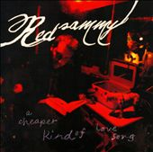 Red Sammy: A Cheaper Kind of Love Song [Digipak]