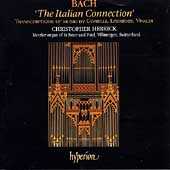 Bach - The Italian Connection / Christopher Herrick