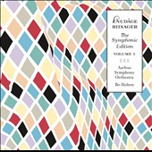 Knudage Riisager: Symphonic Edition, Vol. 1 / Bo Holten
