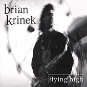 Brian Krinek: Flying High