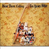 Ten Years After: Hear Them Calling