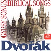 Dvorák: Biblical Songs, Gypsy Songs / Soukupová, et al