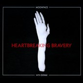 Moonface: Heartbreaking Bravery [Digipak]