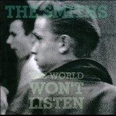The Smiths: The World Won't Listen