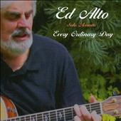 Ed Alto: Every Ordinary Day [Slimline]