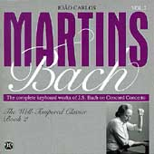 Joao Carlos Martins - Bach Vol 2: Well Tempered Clavier