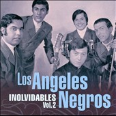 Los Angeles Negros: Inolvidables, Vol. 2