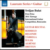 Guitar Recital - works by Rodrigo, Regondi, Tarrega, Albeniz, Britten / Srdjan Bulat, First Prize 2011 Tarrega Int'l Guitar Competition