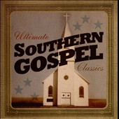 Various Artists: Ultimate Southern Gospel Classics