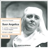 Giacomo Puccini: Suour Angelica (Sung in German)