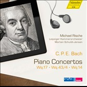 C.P.E. Bach: Piano Concertos, Vol. 2 - Wq.17; Wq 43/4; Wq 14 / Michael Rische, piano