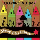 Steve Elci: Crayons in a Box [Digipak]