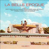 La Belle Epoque: Vol. 5