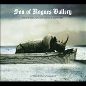 Various Artists: Son of Rogues Gallery: Pirate Ballads, Sea Songs & Chanteys [Digipak]