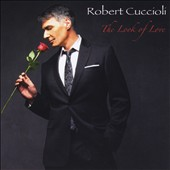 Robert Cuccioli: The  Look of Love