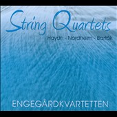 Haydn: Quartet Op. 77/1; Nordheim: Duplex; Bartok: String Quartets no. 5 / Engegardkvartetten