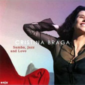 Cristina Braga: Samba, Jazz and Love