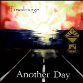 Townlounge: Another Day