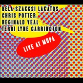 Chris Potter (Saxophone)/Béla Szakcsi Lakatos/Reginald Veal/Terri Lyne C: Live At Müpa [Digipak]