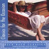 Classics for the Occasion - Kick-Back Classics