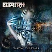 Eldritch: Tasting the Tears [Digipak]