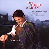 Keith Lockhart (Conductor)/Boston Pops Orchestra: The Celtic Album *