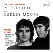 Dudley Moore/Peter Cook (Comedian): The Comic Genius of Peter Cook and Dudley Moore