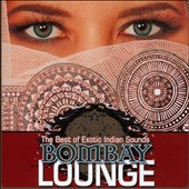 Deva Premal: Bombay Lounge: The Best Of Exotic Indian Sounds