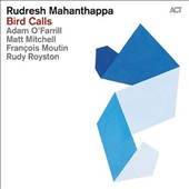 Rudresh Mahanthappa: Bird Calls [Digipak] *