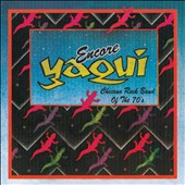 Yaqui: Chicano Rock Band of the 70's