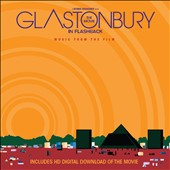 Various Artists: Glastonbury the Movie in Flashback: Music From the Film