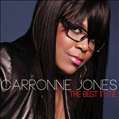 Carronne Jones: The  Best In Me *