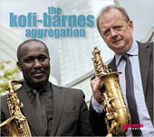 The Kofi-Barnes Aggregation: The  Kofi-Barnes Aggregation