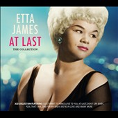Etta James: At Last: The Collection