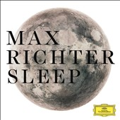 Max Richter (Composer): Max Richter: Sleep [8 Hour Version] [Box] *