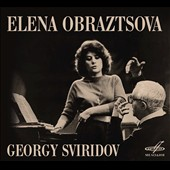 Elena Obraztsova, Georgy Sviridov (1915-1998): Romances & Songs after Alexander Blok; Icon, for chorus; Cast off Russia / Elena Obraztsova, mz; Georgy Sviridov, piano