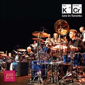 King Crimson: Live in Toronto, November 20, 2015