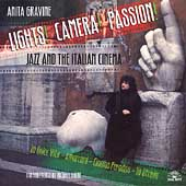 Anita Gravine: Lights, Camera, Passion: Jazz & Italian Cinema *