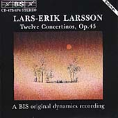 Larsson: The 12 Concertinos Op 45