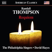 Randall Thompson (1899-1984): Requiem / The Philadelphia Singers, David Hayes
