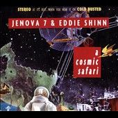 Eddie Shinn/Jenova 7: A  Cosmic Safari [Blister]
