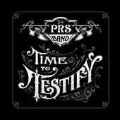 The Paul Reed Smith Band: Time to Testify
