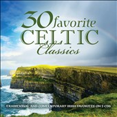 Various Artists: 30 Favorite Celtic Classics [2/24]