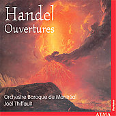 Handel: Ouvertures / Thiffault, Montreal Baroque Orchestra