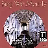 Sing We Merrily - Choral Music from St John's Cathedral